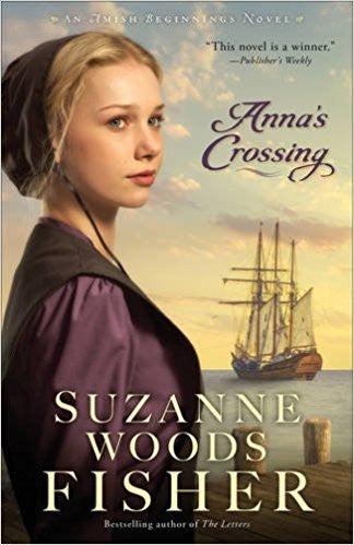 Anna's Crossing (Amish Beginnings)
