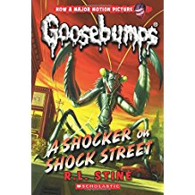 Goosebumps A shocker on shock