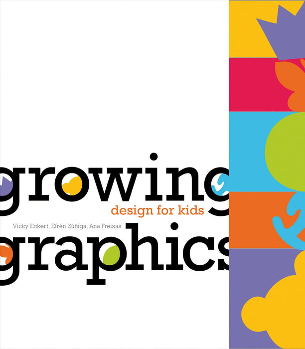 Growing Graphics: Design for Kids