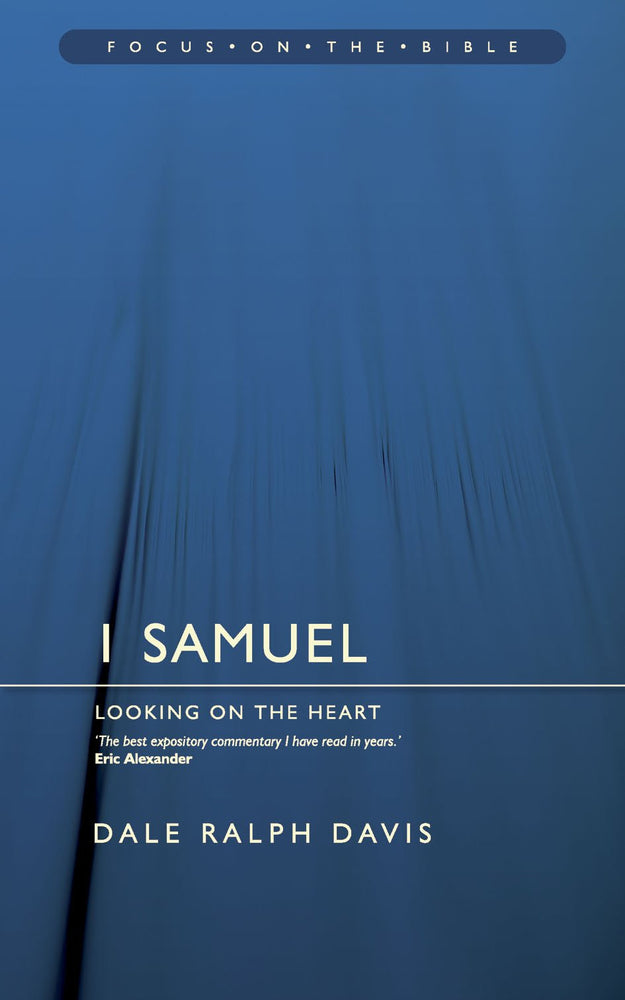 Focus on the Bible - 1 Samuel