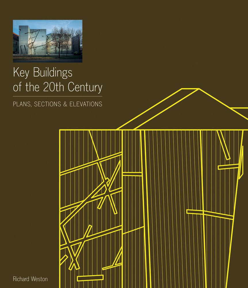 Key Buildings of the 20th Century: Plans, Sections and Elevations