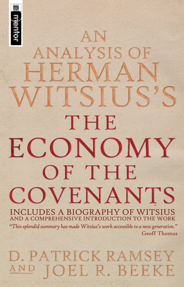 Analysis Of Herman Witsius's The Economy of The Covenants
