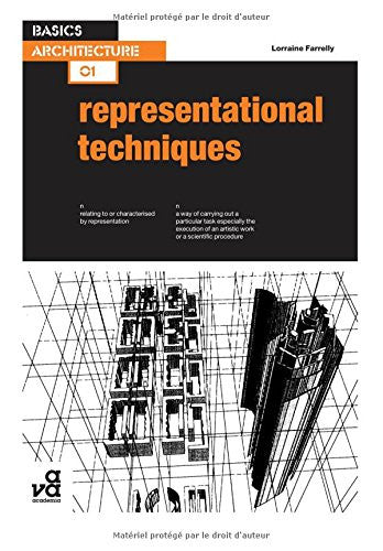 Basics Architecture 01: Representational Techniques