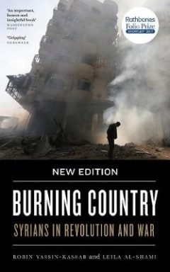 Burning Country - Syrians in Revolution and War