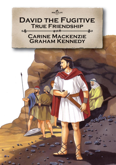 David the Fugitive: True friendship (Bible Alive)