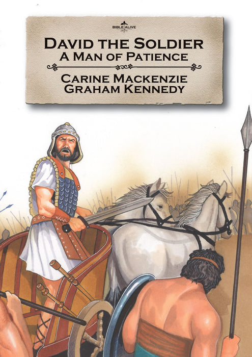 David the Soldier: A Man OF Patience(Bible Alive David)