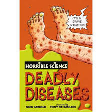 Deadly Diseases (Horrible Science)