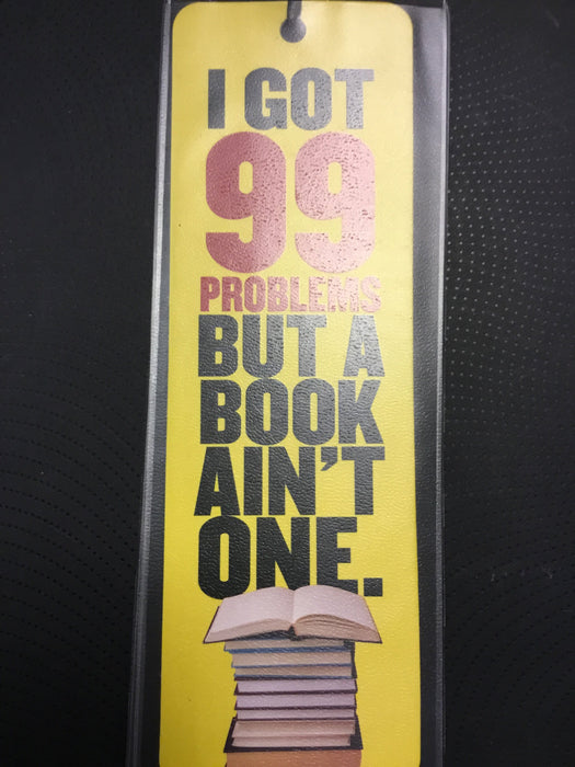 Bookmark I got 99 problems