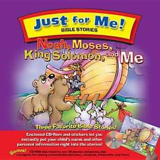 Noah, Moses, King Solomon and Me (Just for Me! Vol. 3)