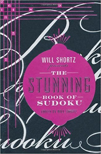 Will Shortz Presents The Stunning Book of Sudoku
