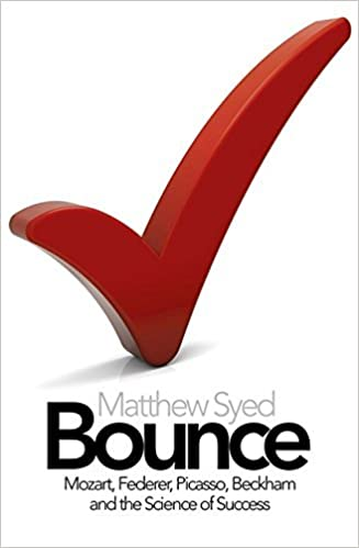 Bounce - The Myth of Talent and the Power of Practice