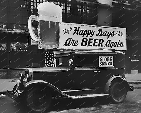 Happy Days Are Beer Again Prohibition Truck Vintage 8x10 Reprint Of Old Photo