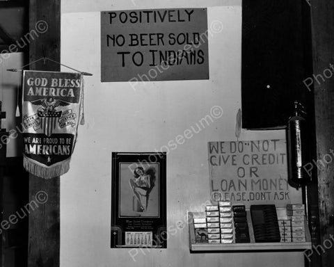 No Beer Sold To Indians Sign In Store 8x10 Reprint Of Old Photo