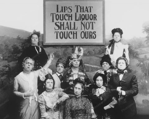 Lips That Touch Liquor Shall Not Touch Ours 1910 8x10 Reprint Of Old Photo