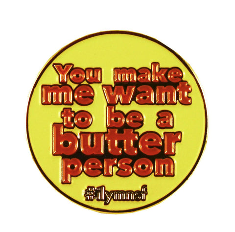 Butter Person - Enamel Pin