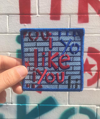 I Like You Wall Embroidered Patch