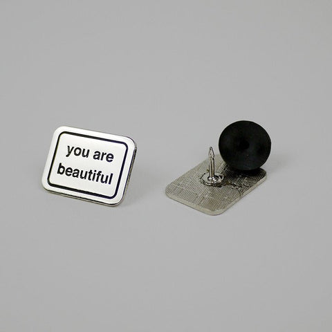 You Are Beautiful- Enamel pin