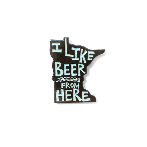 I Like Beer From Here - Enamel Pin