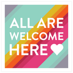All Are Welcome Here Yard Signs **AVAILABLE IN STORE/CURBSIDE ONLY**