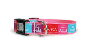 My Friend Dog Collar in Pink