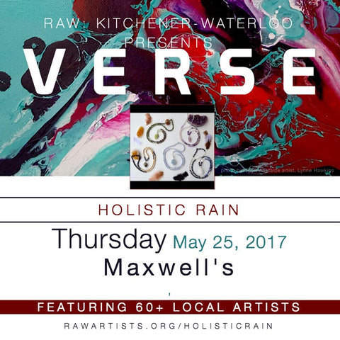 Holistic Rain at RAW: KITCHENER-WATERLOO PRESENTS VERSE!