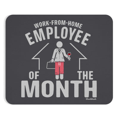 Work-From-Home Female Employee of the Month Mousepad - Chowdaheadz