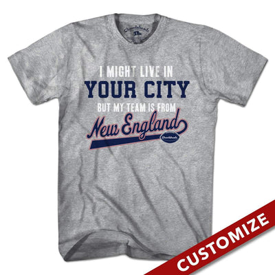 My Football Team Is In New England T-Shirt - Chowdaheadz