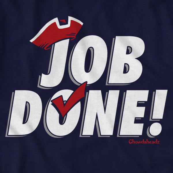 Job Done! T-Shirt - Chowdaheadz