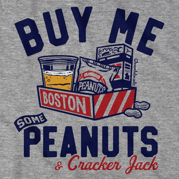 Buy Me Some Peanuts T-Shirt - Chowdaheadz
