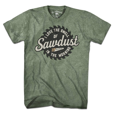 Sawdust In The Morning T-Shirt - Chowdaheadz