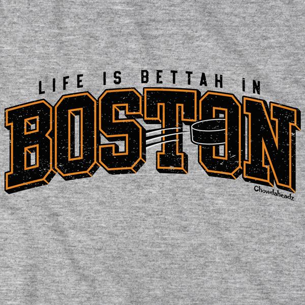 Life is Bettah in Boston Hockey T-Shirt - Chowdaheadz