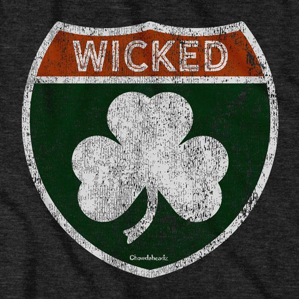 Wicked Irish Highway Sign T-Shirt - Chowdaheadz