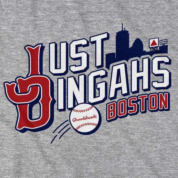 Just Dingahs Boston T-Shirt - Chowdaheadz