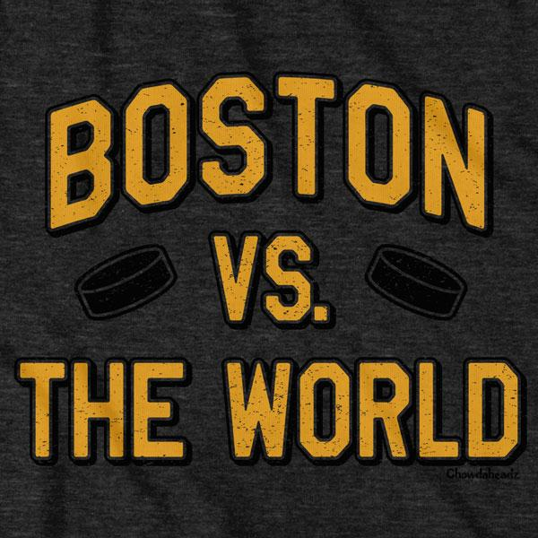 Boston vs The World Hockey T-Shirt - Chowdaheadz