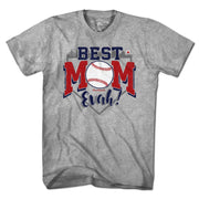 Best Mom Evah Baseball T-Shirt - Chowdaheadz