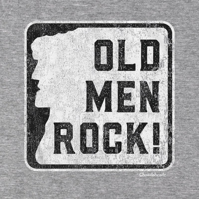 Old Men Rock Sign T-Shirt - Chowdaheadz