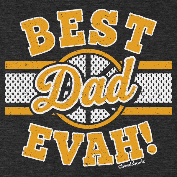 Best Dad Evah Hockey T-Shirt - Chowdaheadz