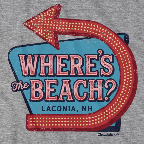 Where's the Beach? T-Shirt - Chowdaheadz