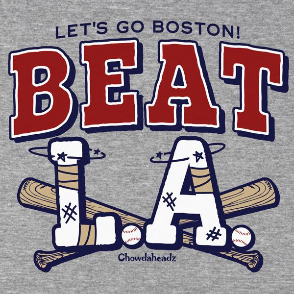 Beat LA Boston Baseball T-Shirt - Chowdaheadz