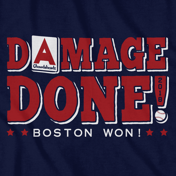 Damage Done Boston Won T-Shirt - Chowdaheadz