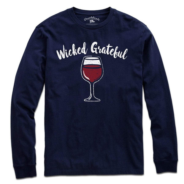 Wicked Grateful Wine Glass T-shirt - Chowdaheadz