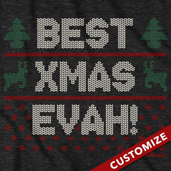 Ugly Holiday 3 Line Custom T-Shirt - Chowdaheadz