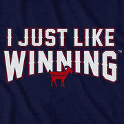 I Just Like Winning T-Shirt - Chowdaheadz