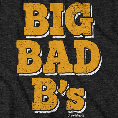Big Bad B's Hockey T-Shirt - Chowdaheadz
