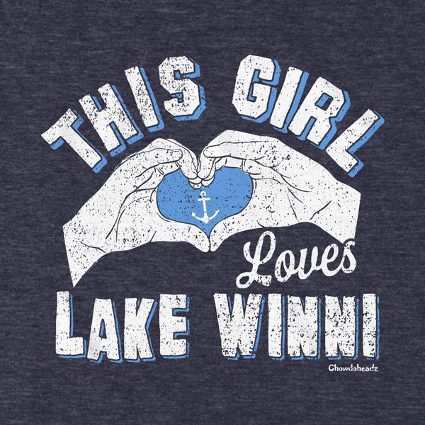 This Girl Loves Lake Winni T-Shirt - Chowdaheadz