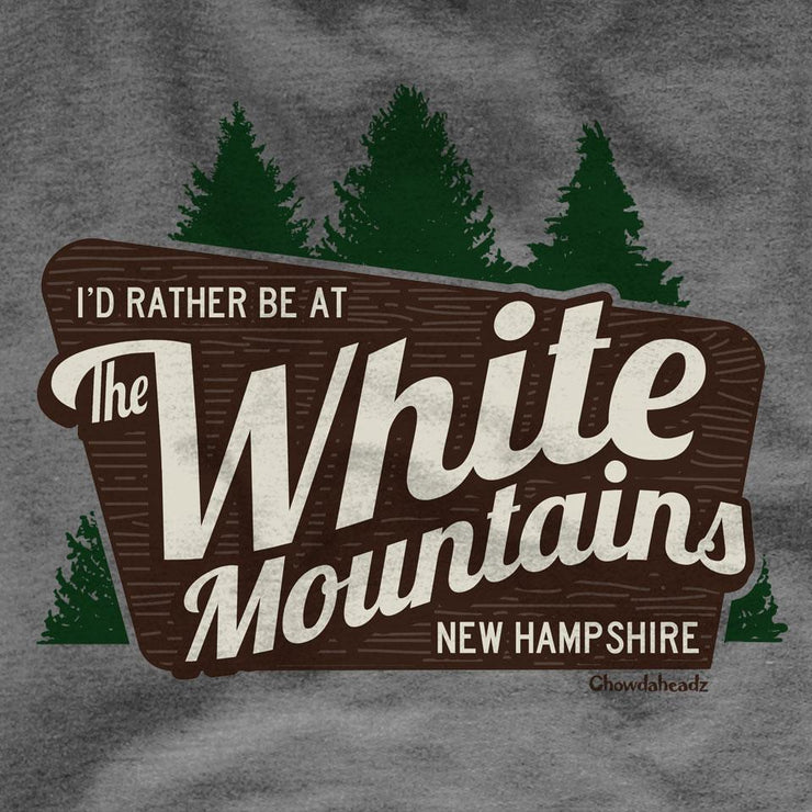 I'd Rather Be At The White Mountains NH Lightweight Hoodie - Chowdaheadz