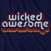 Wicked Awesome Retro T-Shirt - Chowdaheadz