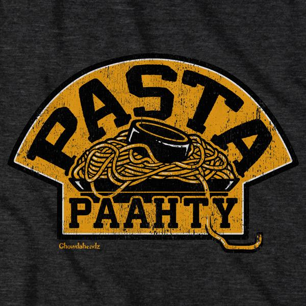 Boston Pasta Paahty T-Shirt - Chowdaheadz