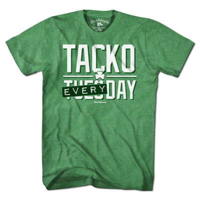 Tacko Every Day T-Shirt - Chowdaheadz