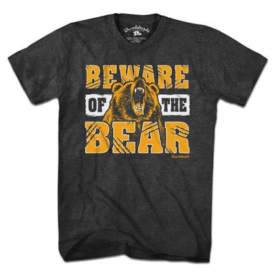 Beware of the Bear Boston T-Shirt - Chowdaheadz